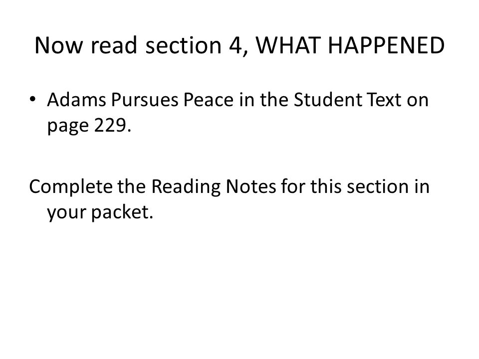 Now read section 4, WHAT HAPPENED