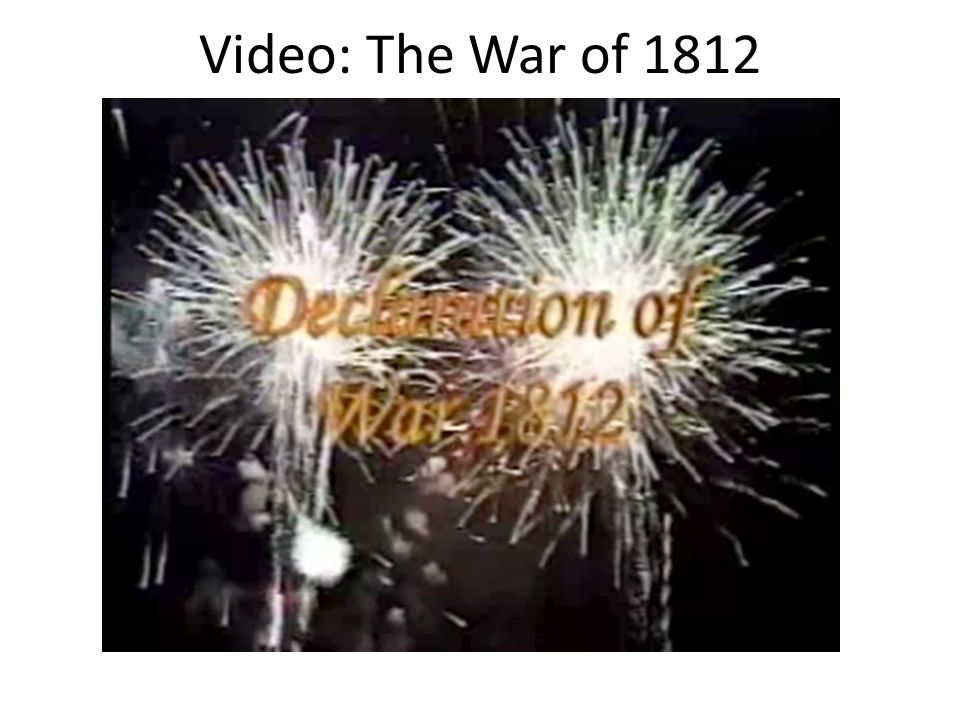 Video: The War of 1812
