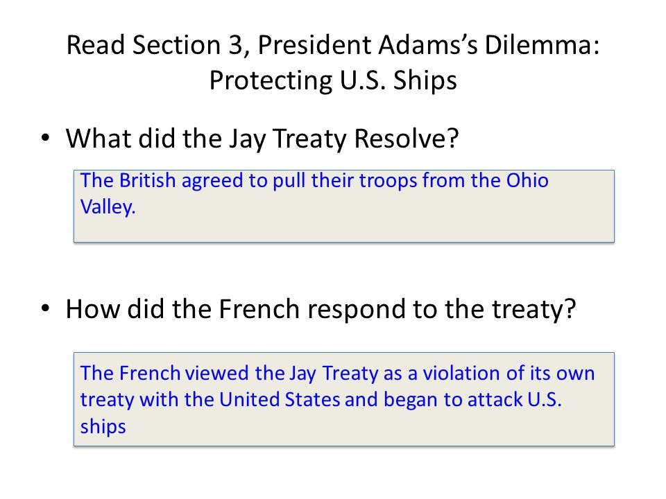 Read Section 3, President Adams's Dilemma: Protecting U.S. Ships
