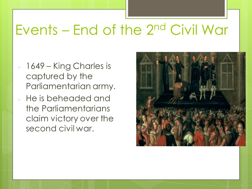 Events – End of the 2nd Civil War