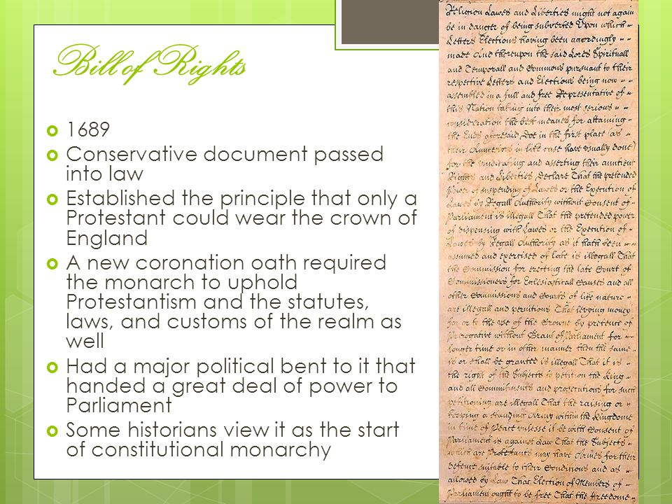 Bill of Rights 1689 Conservative document passed into law