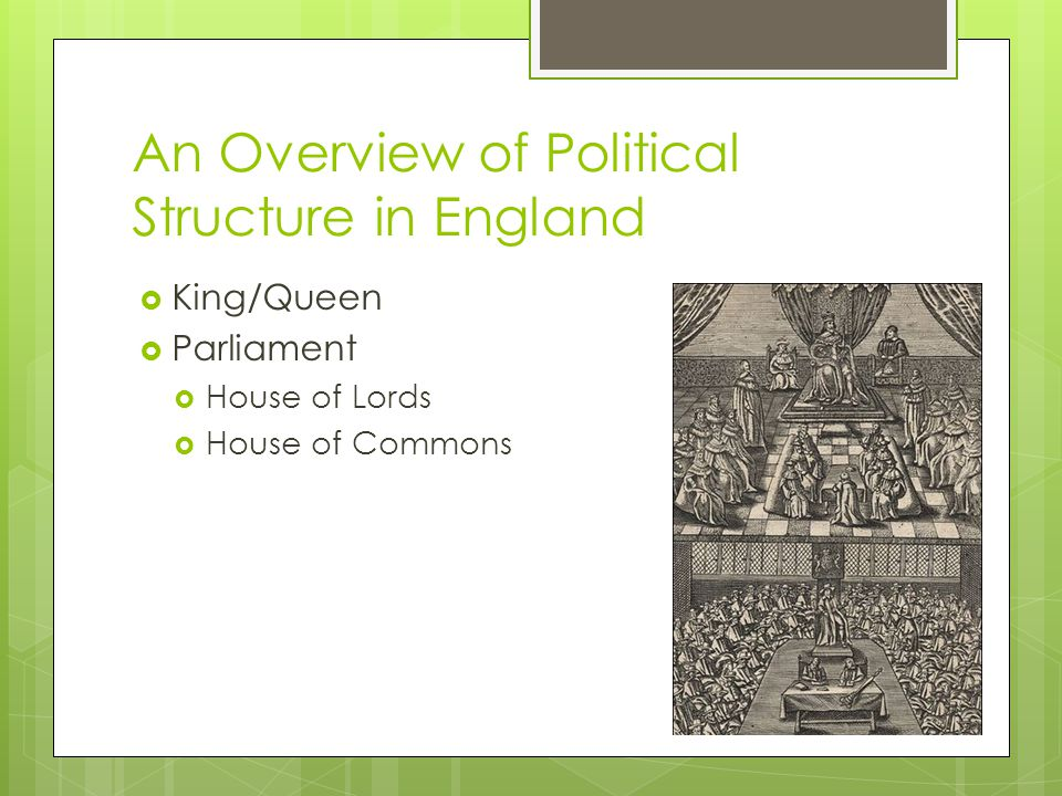 An Overview of Political Structure in England