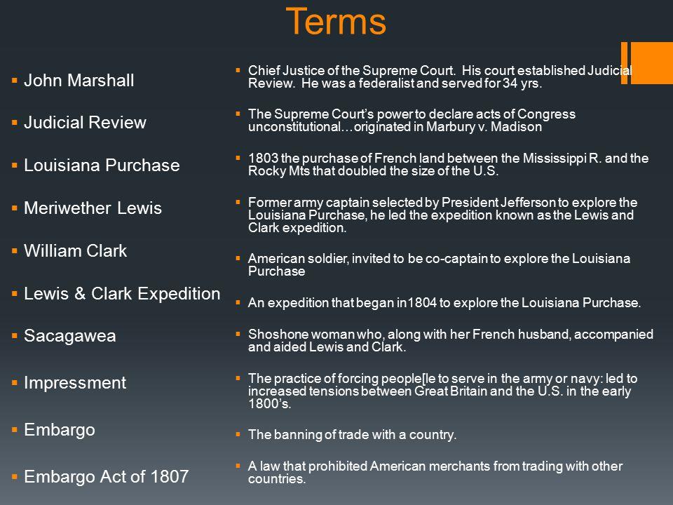 Terms John Marshall Judicial Review Louisiana Purchase