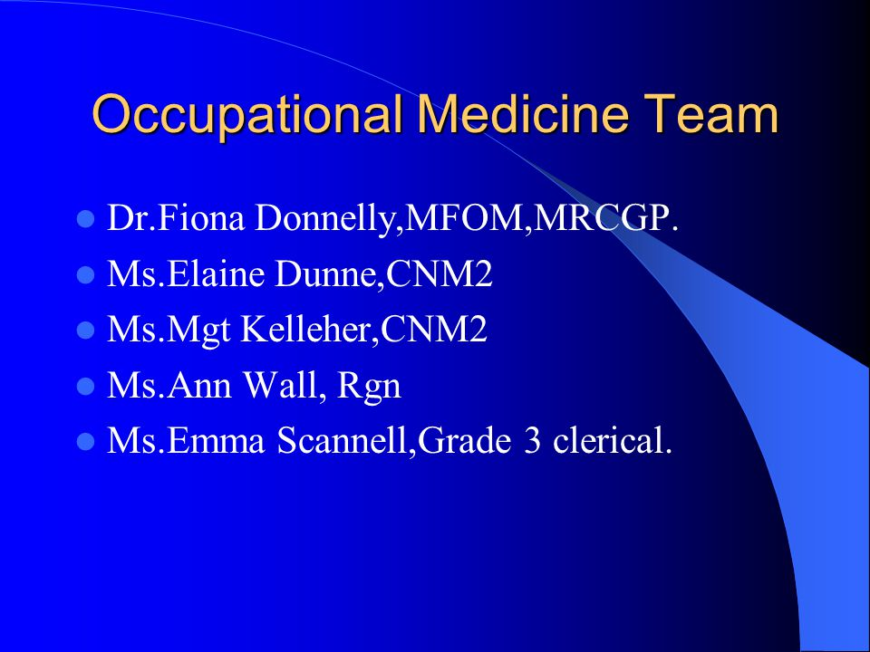 Occupational Medicine Team