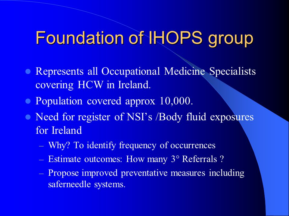 Foundation of IHOPS group