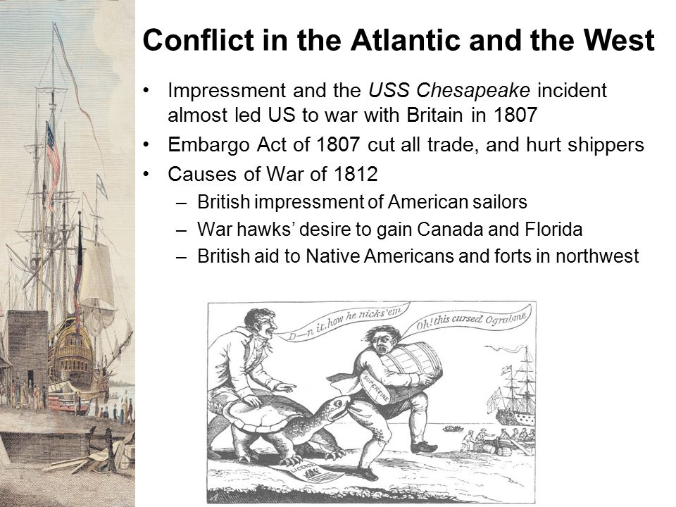 Conflict in the Atlantic and the West