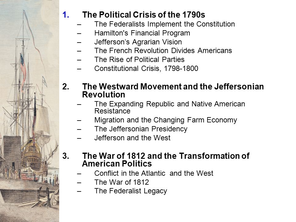 1. The Political Crisis of the 1790s