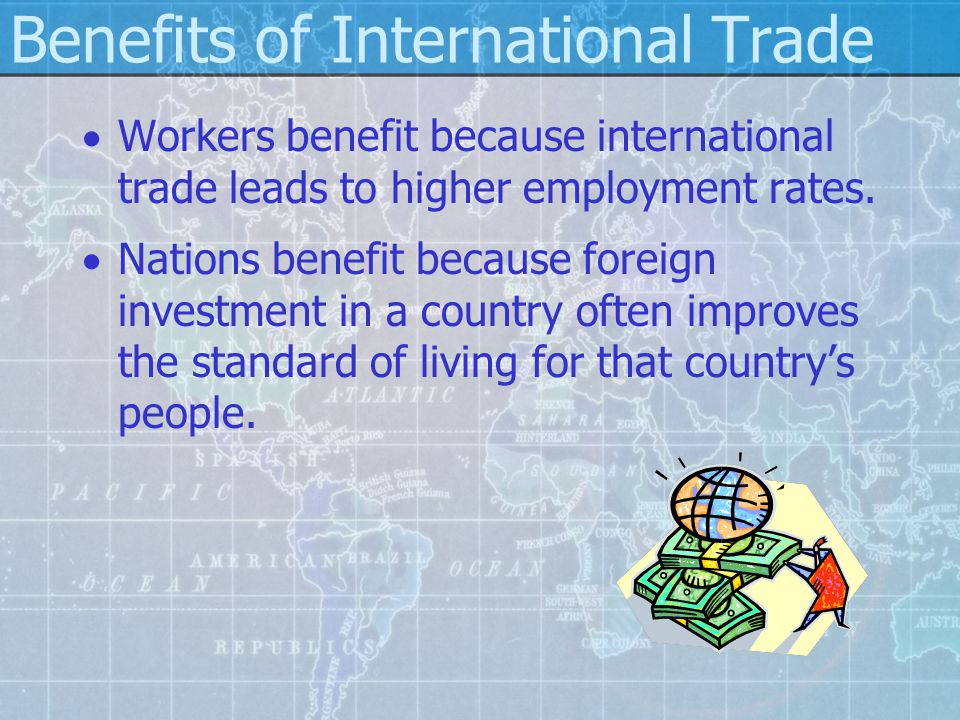 Benefits of International Trade