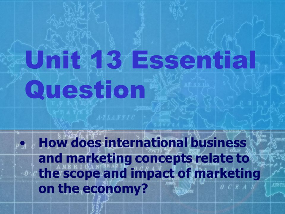 Unit 13 Essential Question