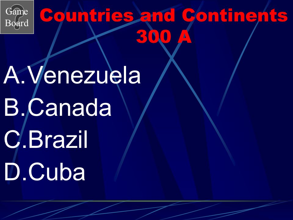 Countries and Continents 300 A