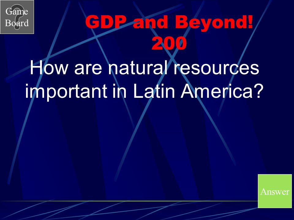 How are natural resources important in Latin America