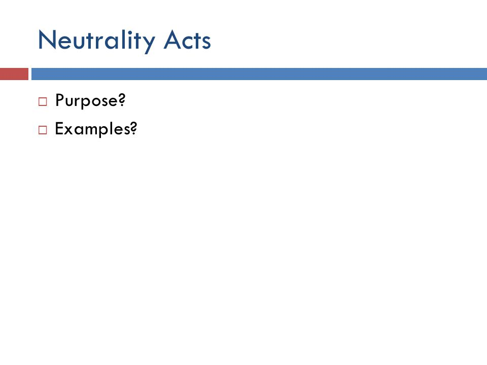 Neutrality Acts Purpose Examples