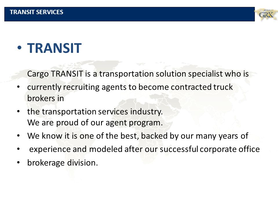 TRANSIT Cargo TRANSIT is a transportation solution specialist who is