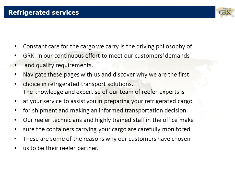 Constant care for the cargo we carry is the driving philosophy of