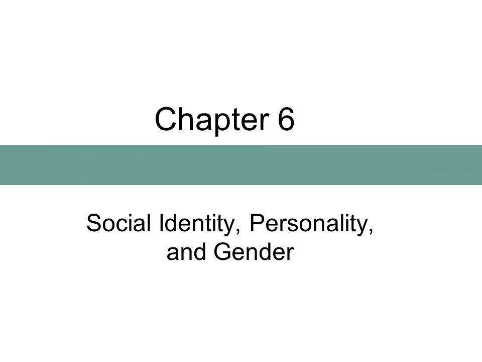 Social Identity, Personality, and Gender