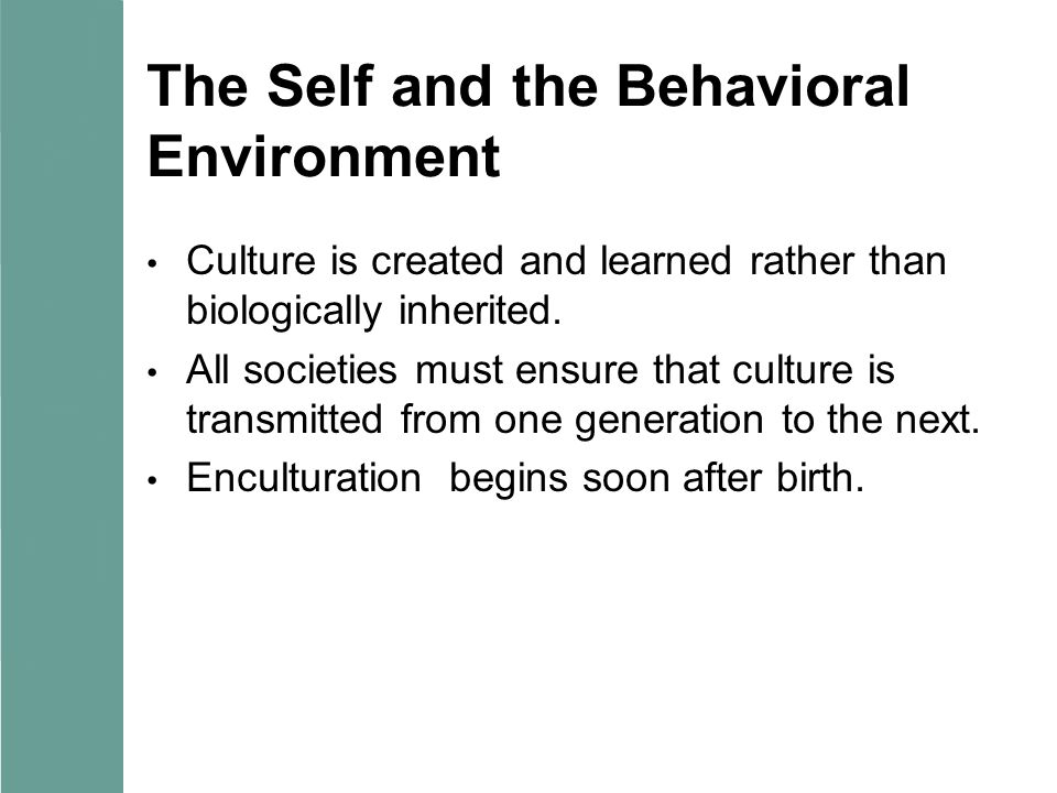 The Self and the Behavioral Environment