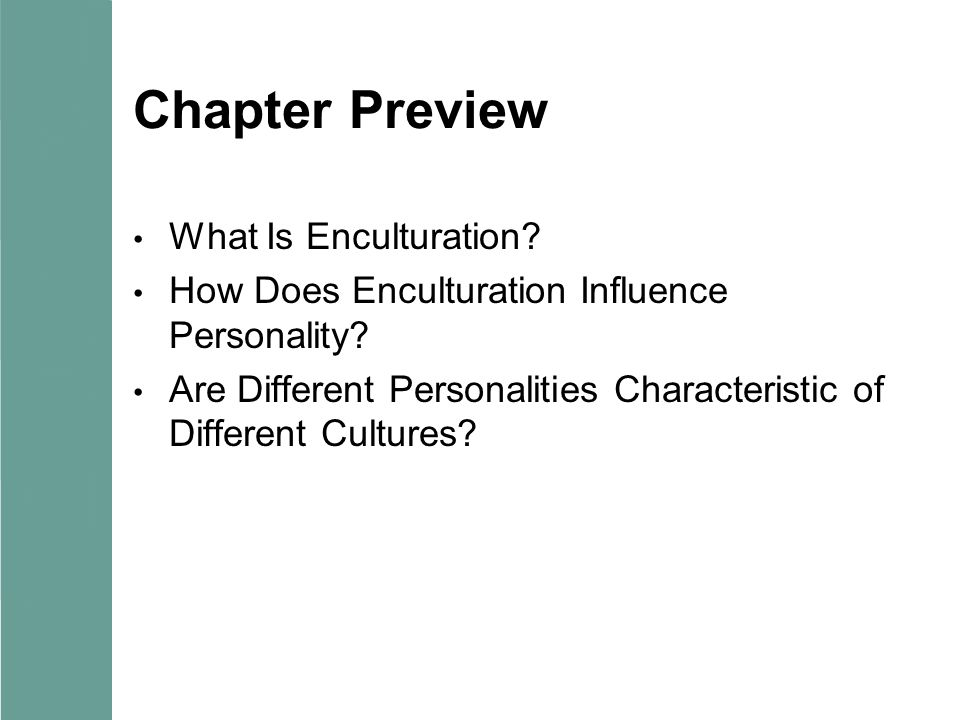 Chapter Preview What Is Enculturation