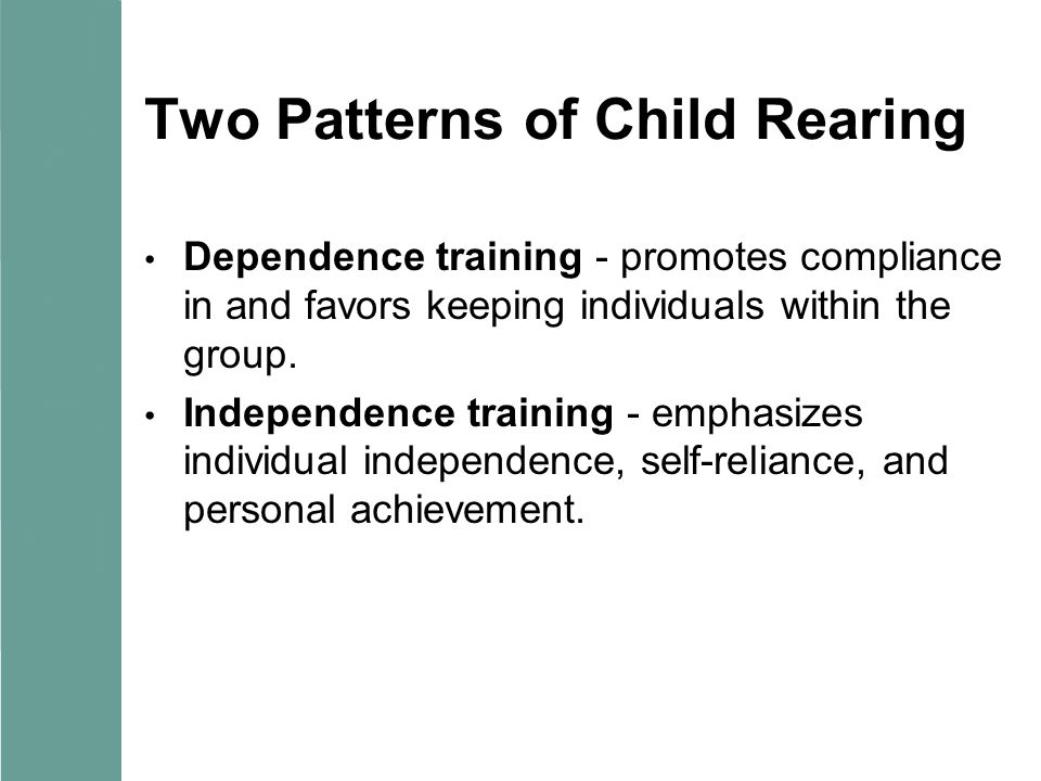 Two Patterns of Child Rearing