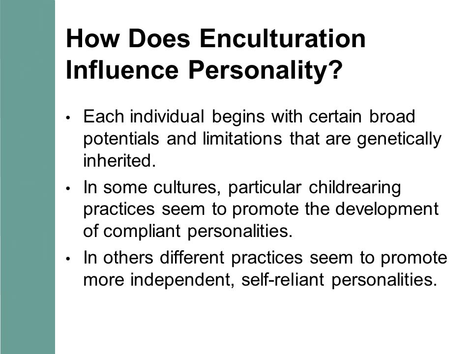 How Does Enculturation Influence Personality