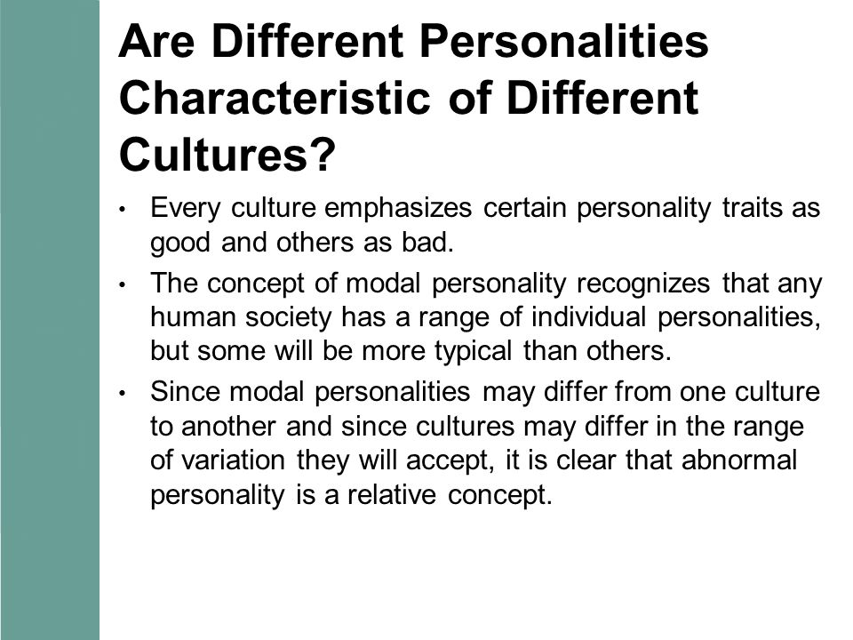 Are Different Personalities Characteristic of Different Cultures