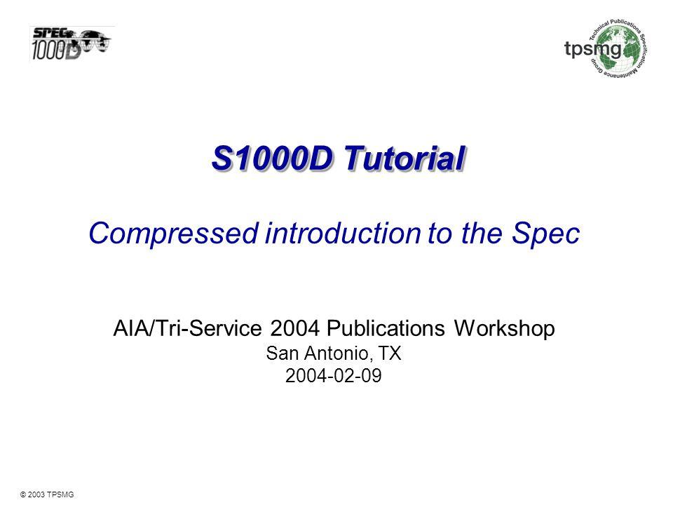 AIA/Tri-Service 2004 Publications Workshop San Antonio, TX 2004-02-09
