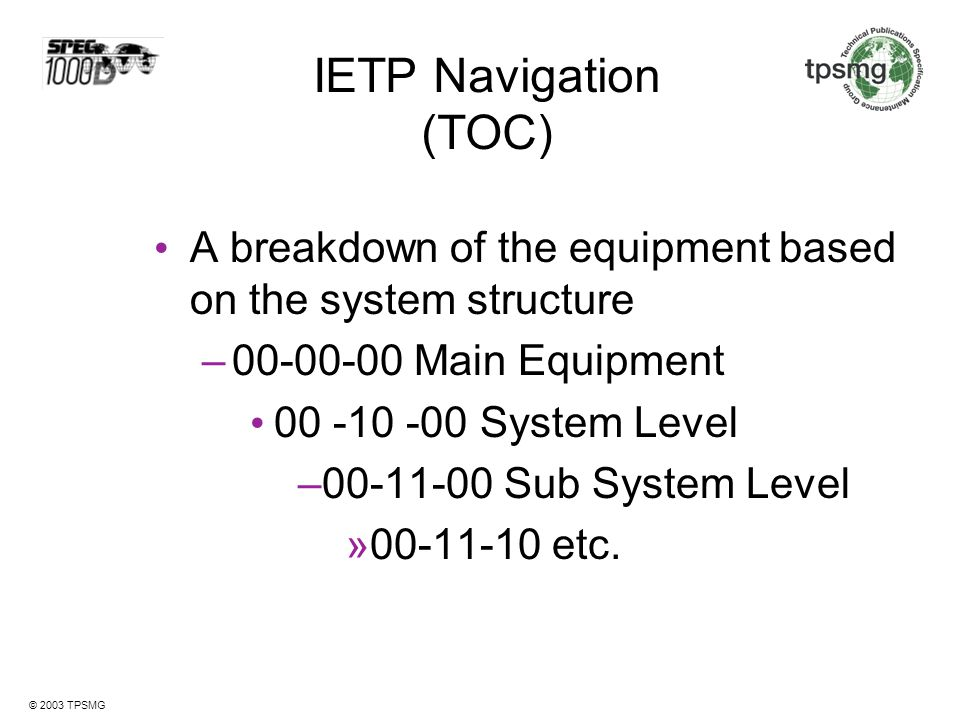 IETP Navigation (TOC) A breakdown of the equipment based on the system structure. 00-00-00 Main Equipment.