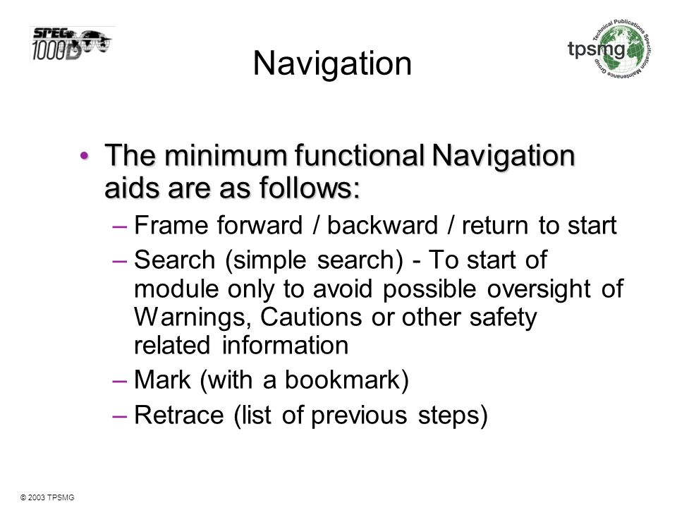 Navigation The minimum functional Navigation aids are as follows: