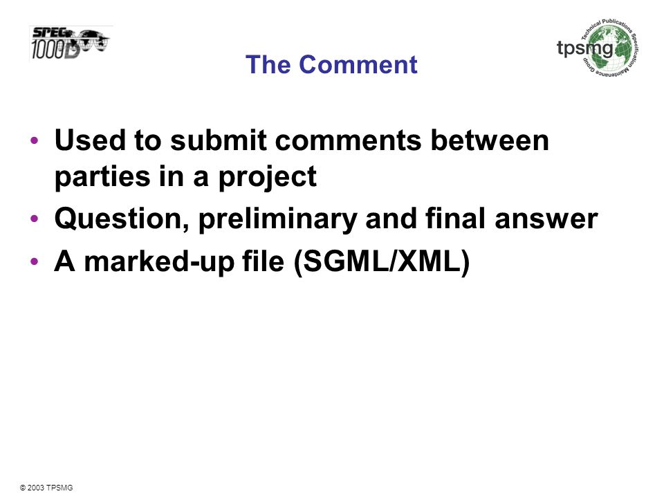 Used to submit comments between parties in a project