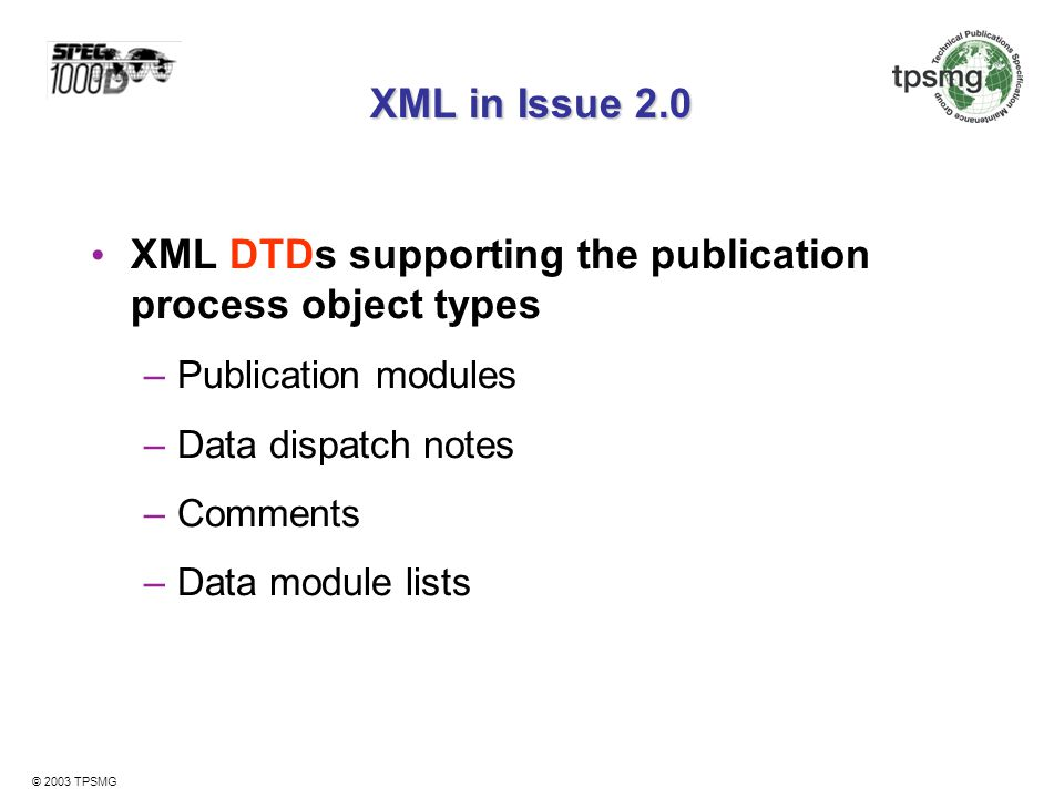 XML DTDs supporting the publication process object types