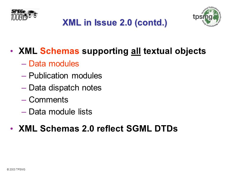 XML Schemas supporting all textual objects