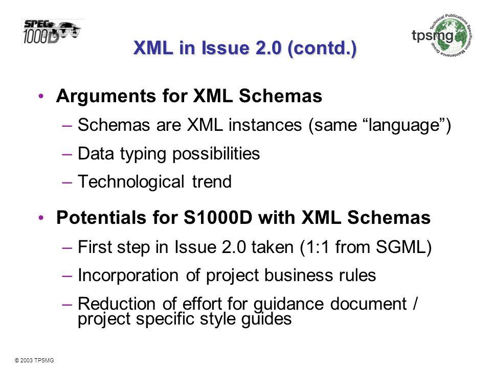 Arguments for XML Schemas