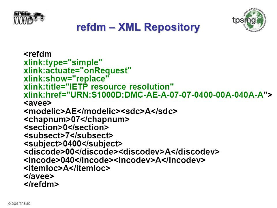 refdm – XML Repository <refdm xlink:type= simple