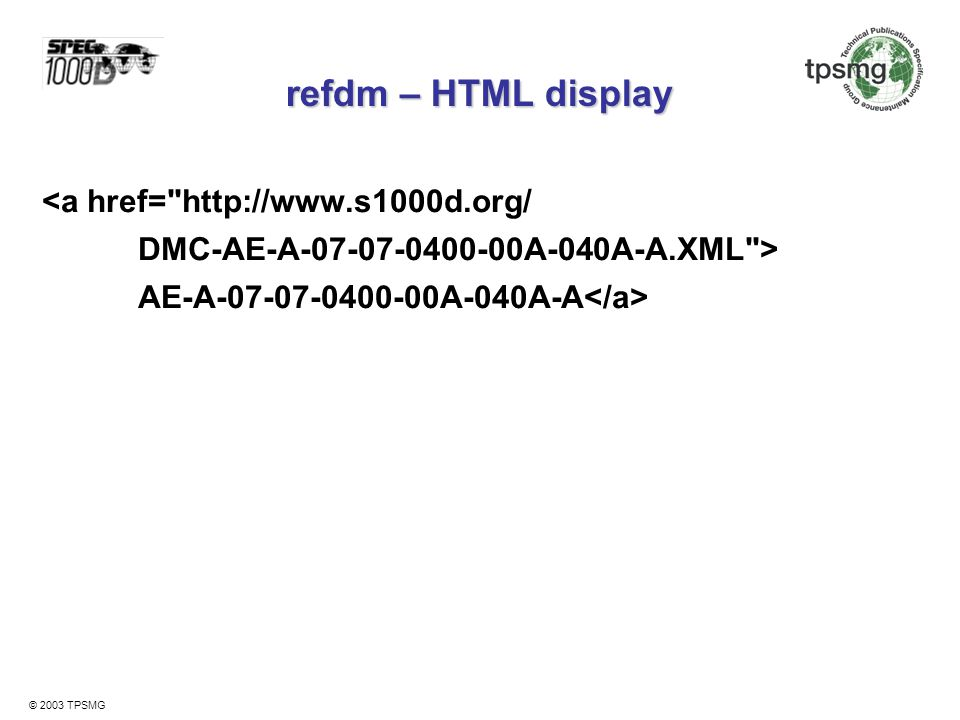 refdm – HTML display <a href= http://www.s1000d.org/