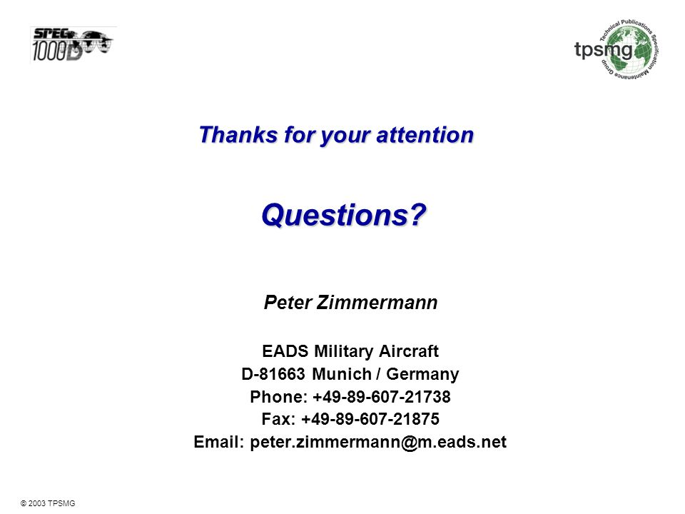 Questions Thanks for your attention Peter Zimmermann