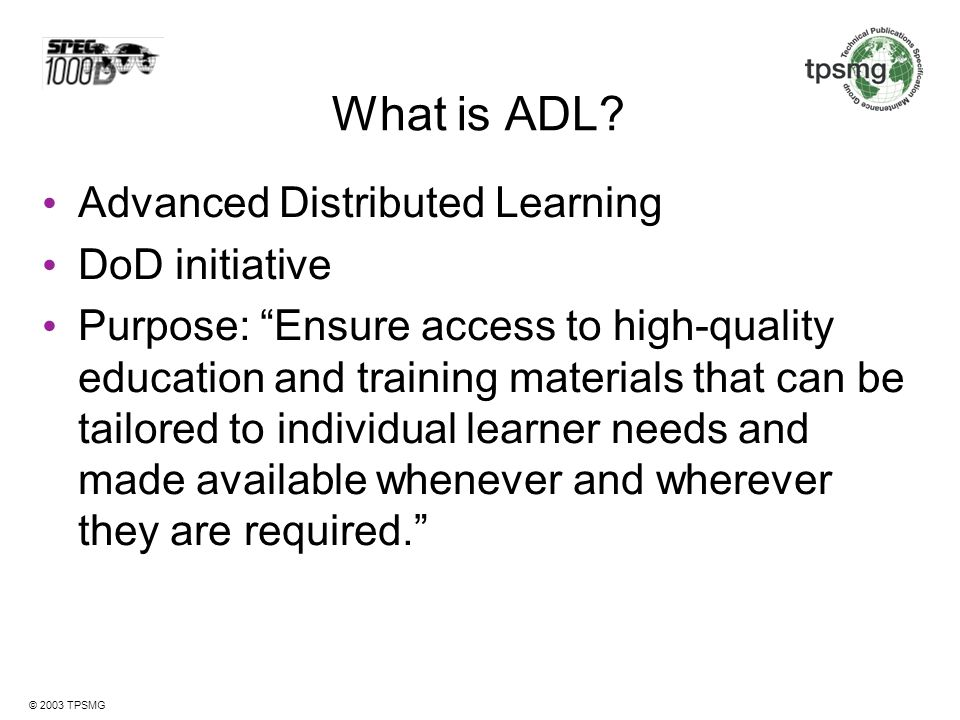 What is ADL Advanced Distributed Learning DoD initiative