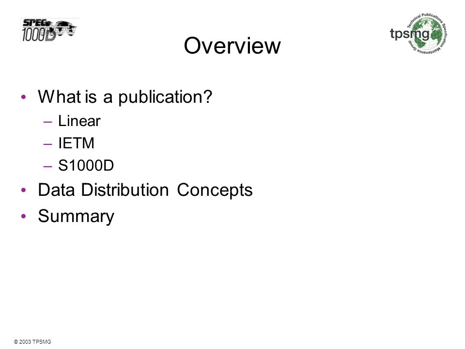 Overview What is a publication Data Distribution Concepts Summary