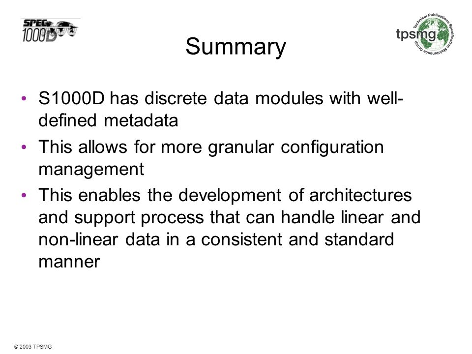 Summary S1000D has discrete data modules with well-defined metadata