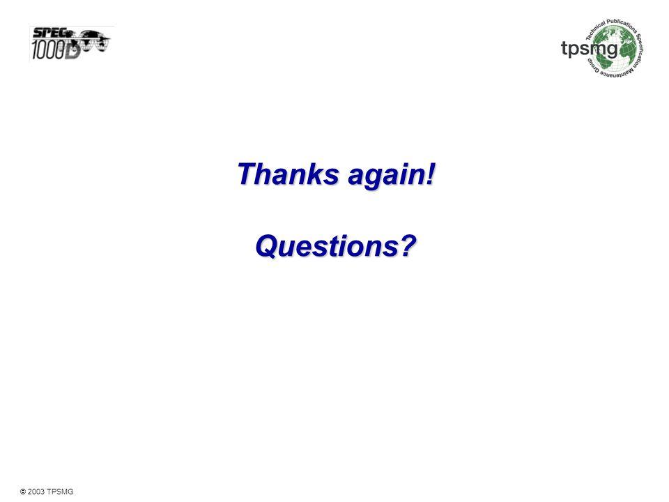 Thanks again! Questions