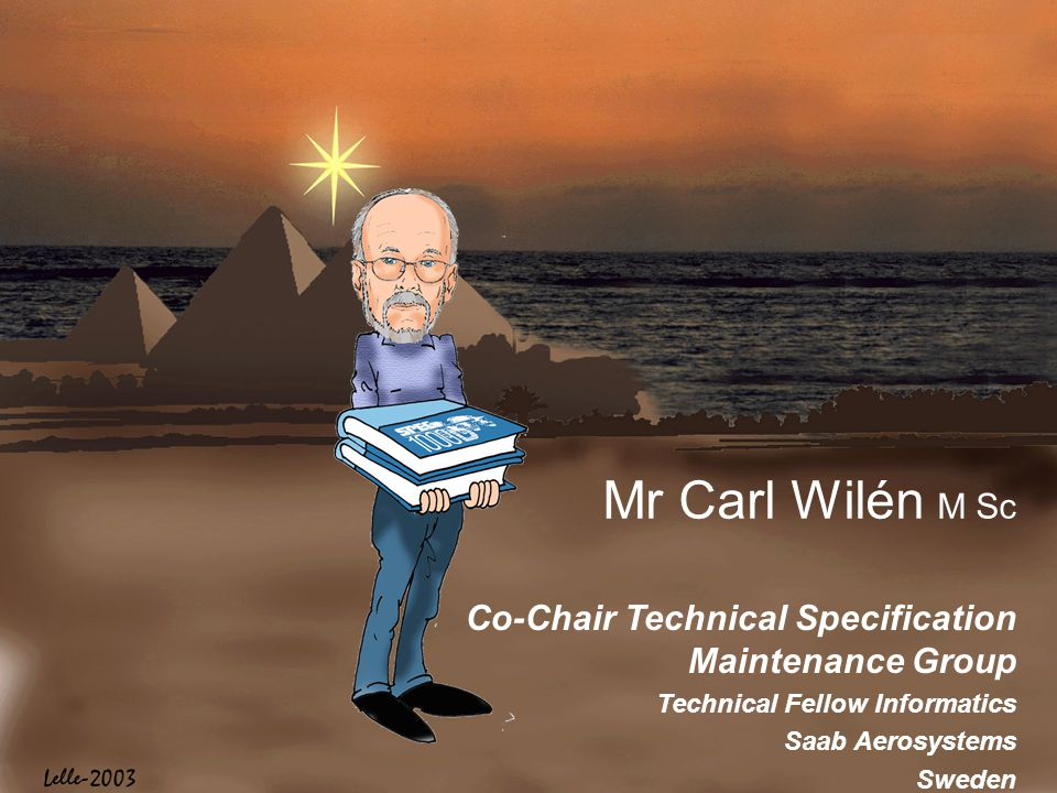 Mr Carl Wilén M Sc Co-Chair Technical Specification Maintenance Group
