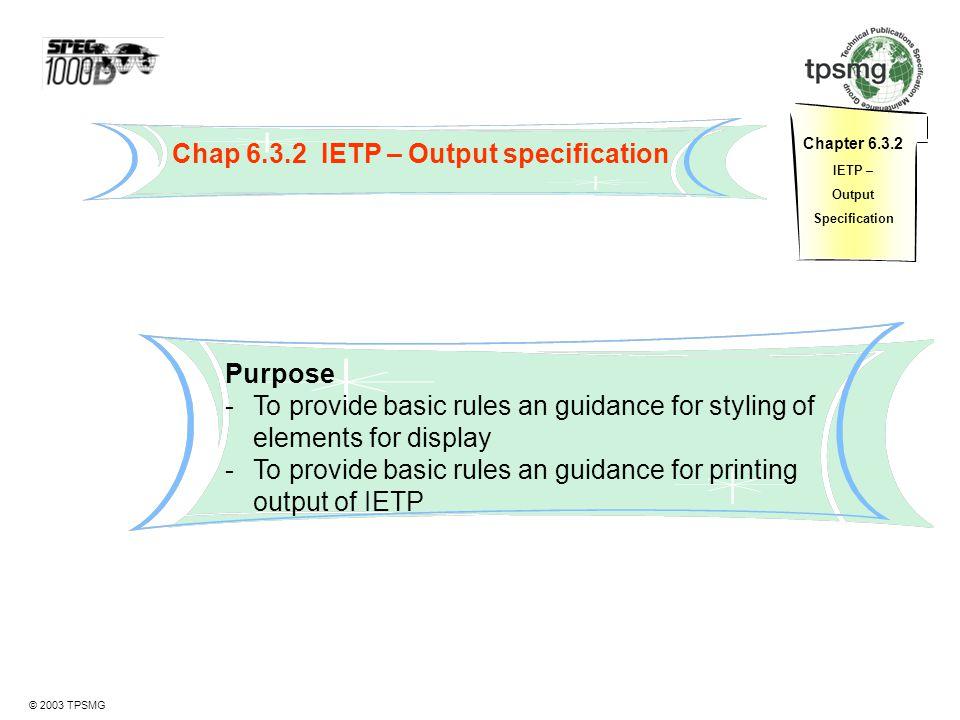 Chap 6.3.2 IETP – Output specification