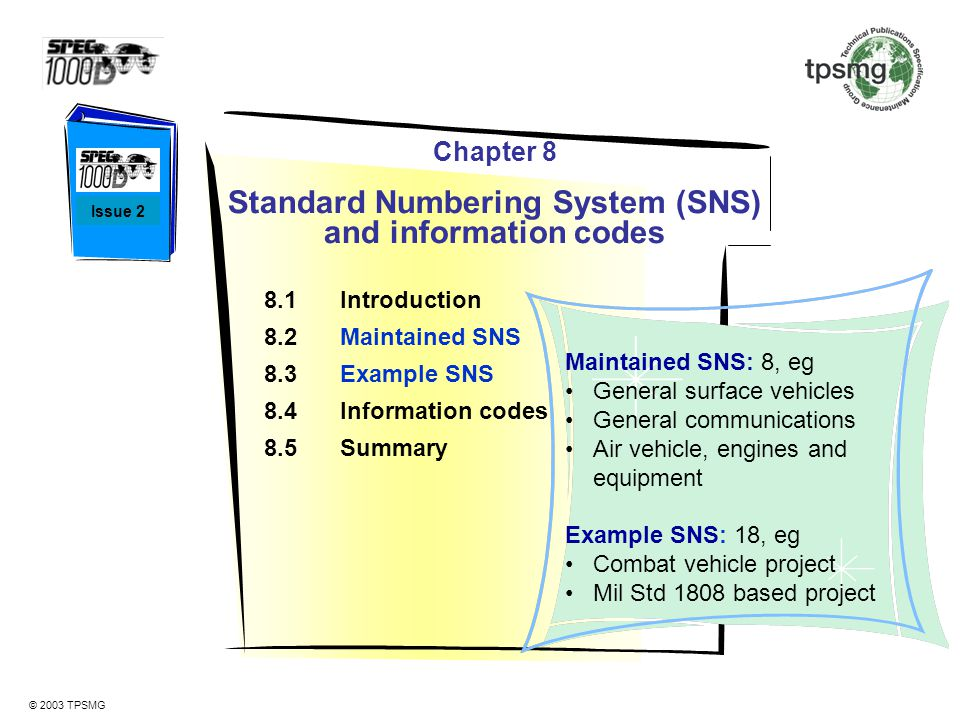 Standard Numbering System (SNS) and information codes