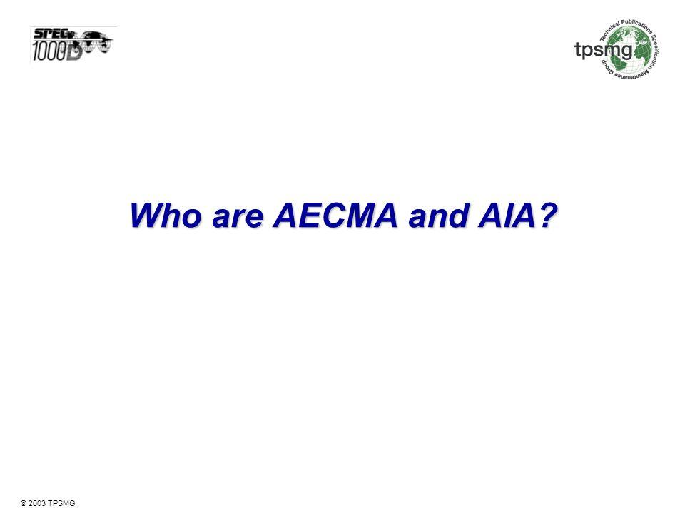 Who are AECMA and AIA
