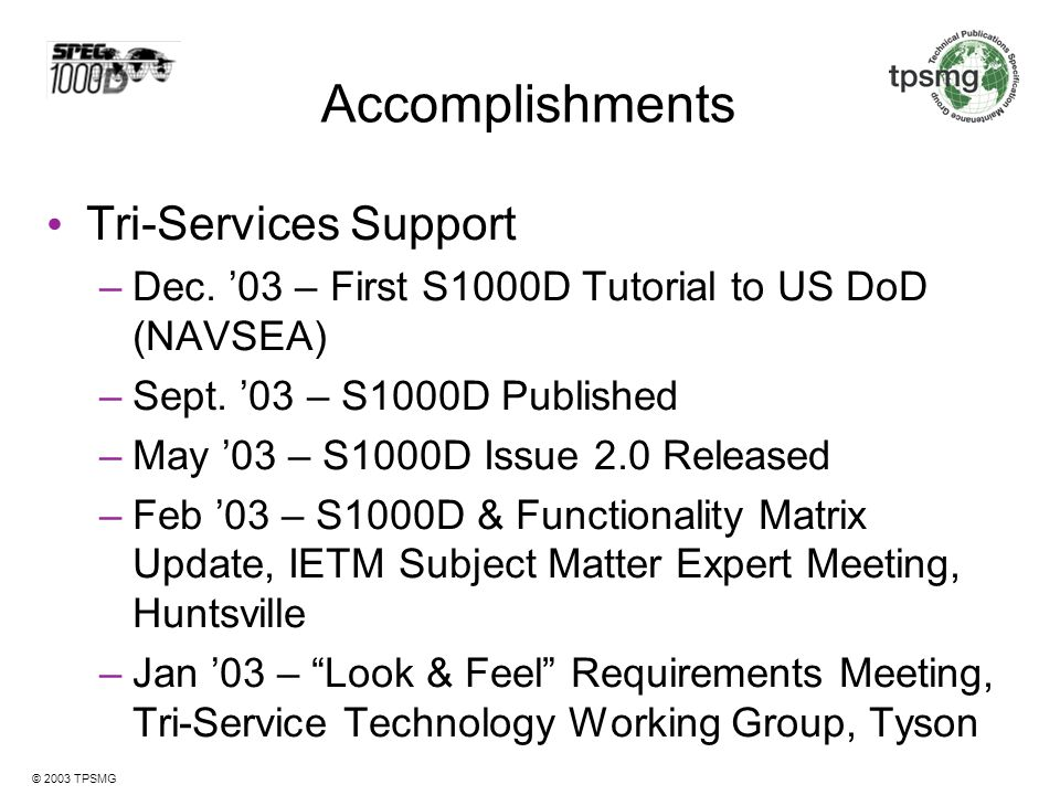 Accomplishments Tri-Services Support