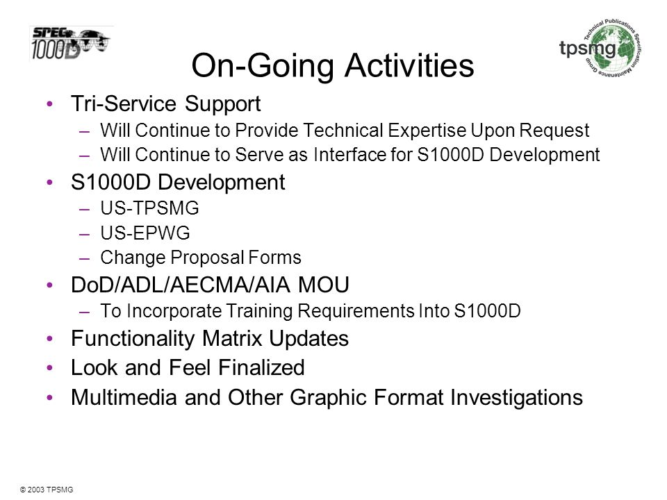 On-Going Activities Tri-Service Support S1000D Development
