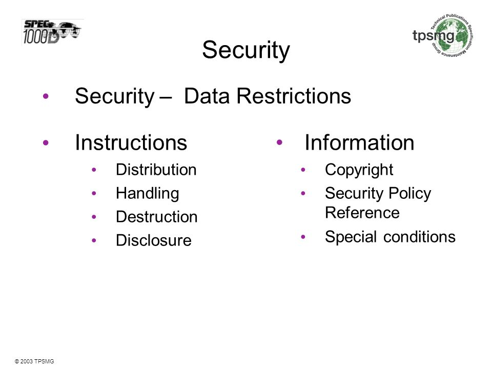 Security Security – Data Restrictions Instructions Information