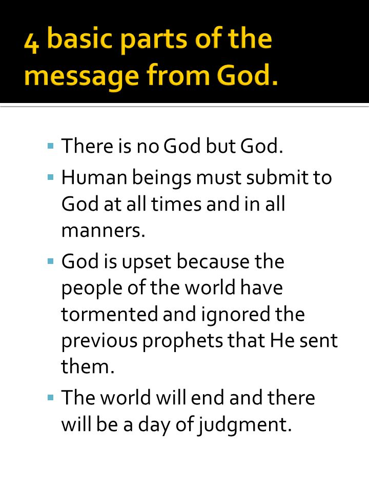 4 basic parts of the message from God.