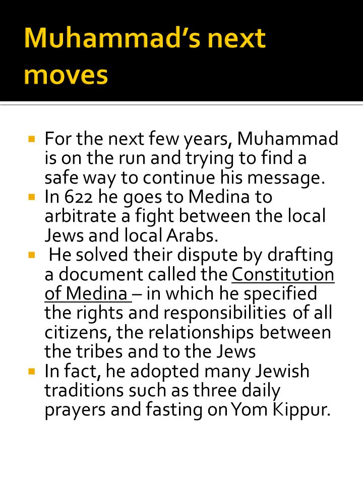 Muhammad's next moves For the next few years, Muhammad is on the run and trying to find a safe way to continue his message.