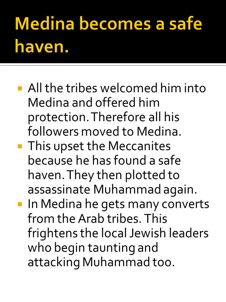 Medina becomes a safe haven.