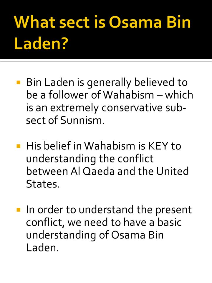 What sect is Osama Bin Laden