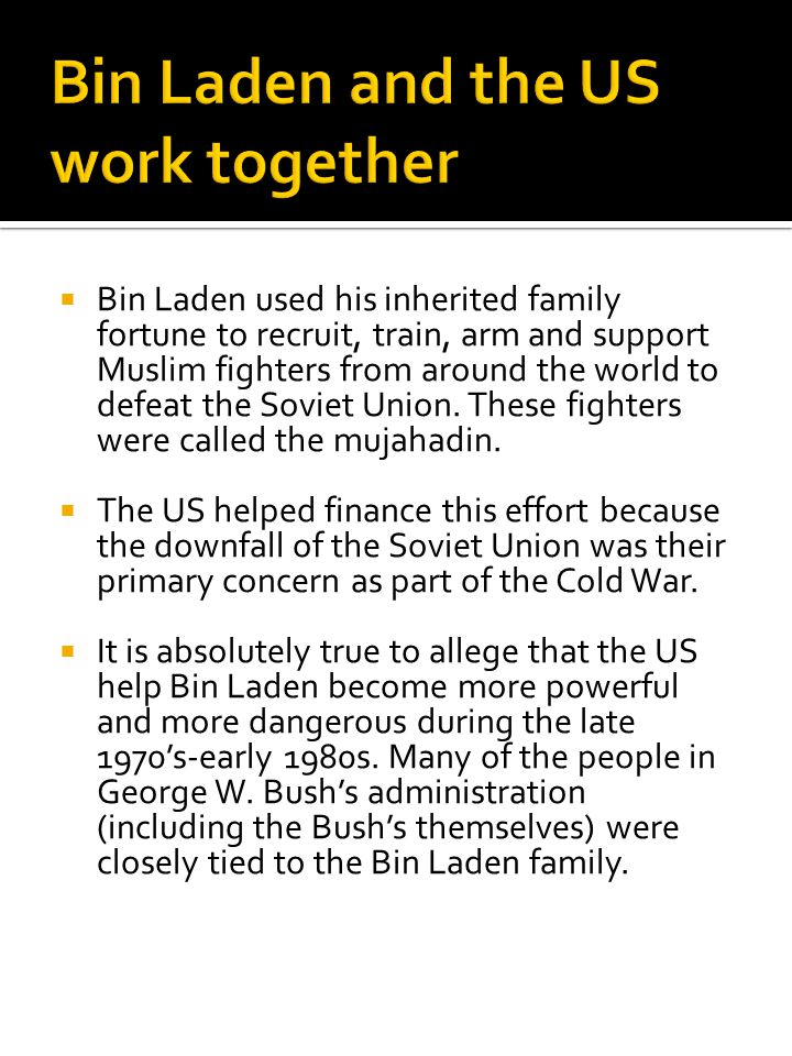 Bin Laden and the US work together